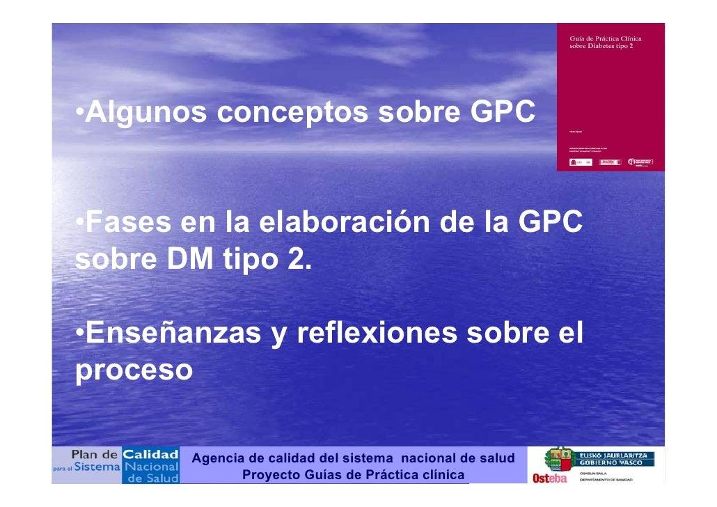 Aspectos metodológicos de la Guía de Práctica Clínica