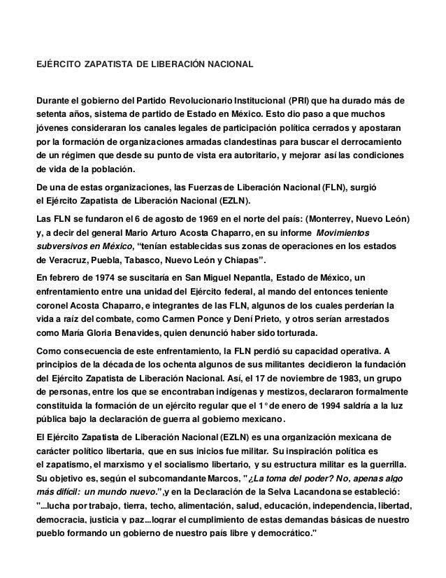 EJÉRCITO ZAPATISTA DE LIBERACIÓN NACIONAL Durante el gobierno del Partido Revolucionario Institucional (PRI) que ha durado...
