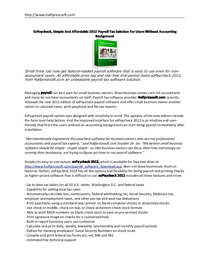 http://www.halfpricesoft.com     EzPaycheck, Simple And Affordable 2012 Payroll Tax Solution For Users Without Accounting ...