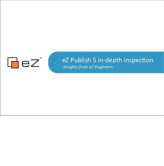 eZ Publish 5 in depth inspection
