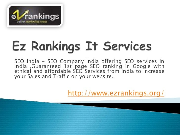 SEO India - SEO Company India offering SEO services inIndia ,Guaranteed 1st page SEO ranking in Google withethical and aff...