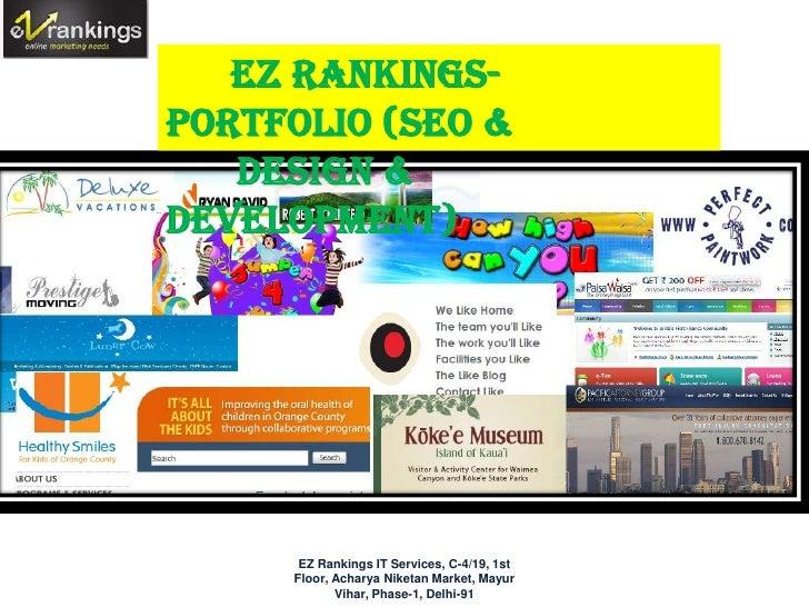 EZ Rankings-Portfolio (SEO &   Design &Development) EZ Rankings Portfolio       EZ Rankings IT Services, C-4/19, 1st      ...