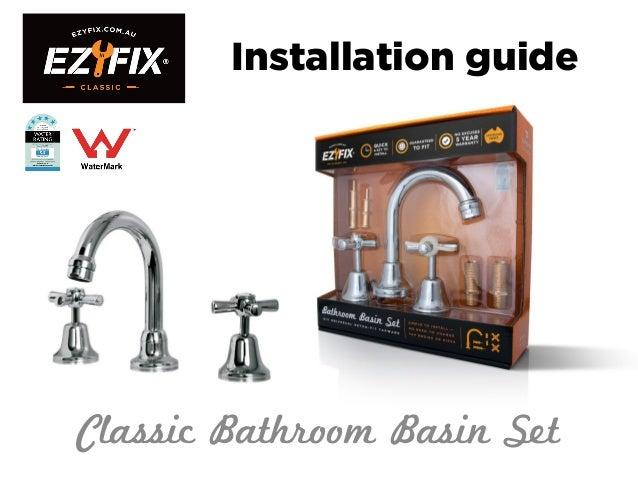 Installation guide Classic Bathroom Basin Set