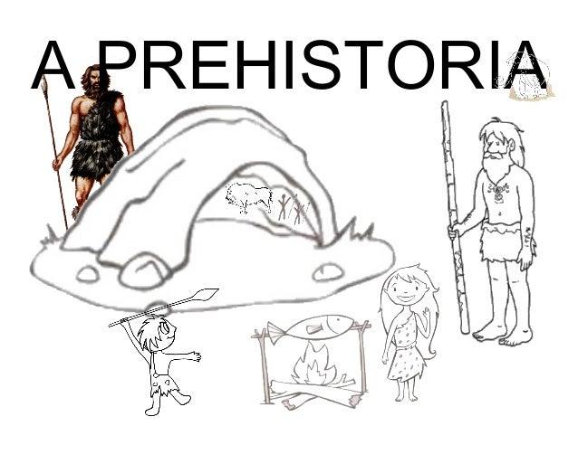 A PREHISTORIA