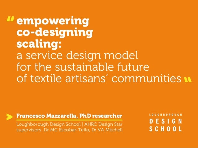 empowering co-designing scaling: a service design model for the sustainable future of textile artisans' communities Loughb...