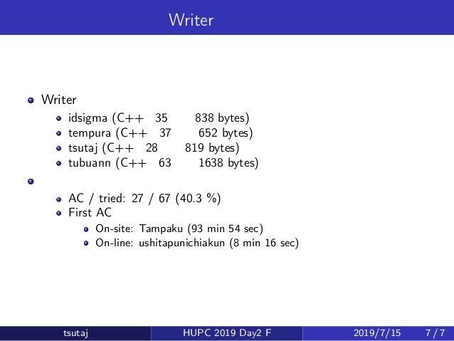 Writer 解・統計 Writer 解 idsigma (C++・35 行・838 bytes) tempura (C++・37 行・652 bytes) tsutaj (C++・28 行・819 bytes) tubuann (C++・63...