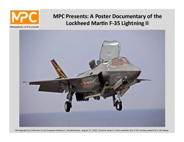 MPC  Presents:  A  Poster  Documentary  of  the   Lockheed  Mar8n  F-‐35  Lightning  II   Photogr...