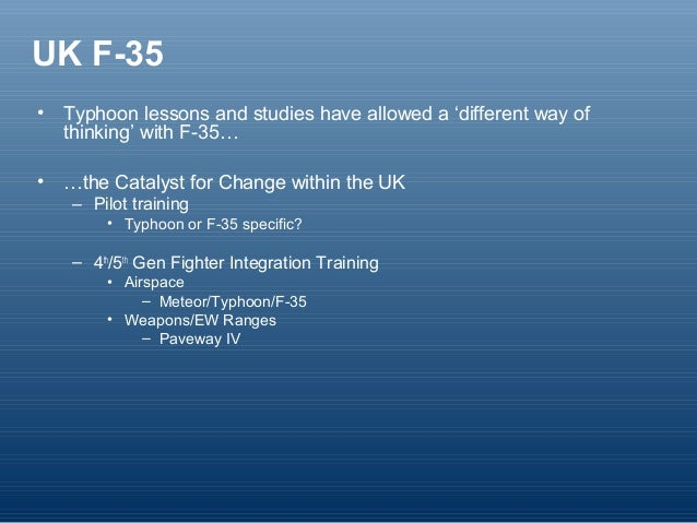 F 35 as catalyst for change