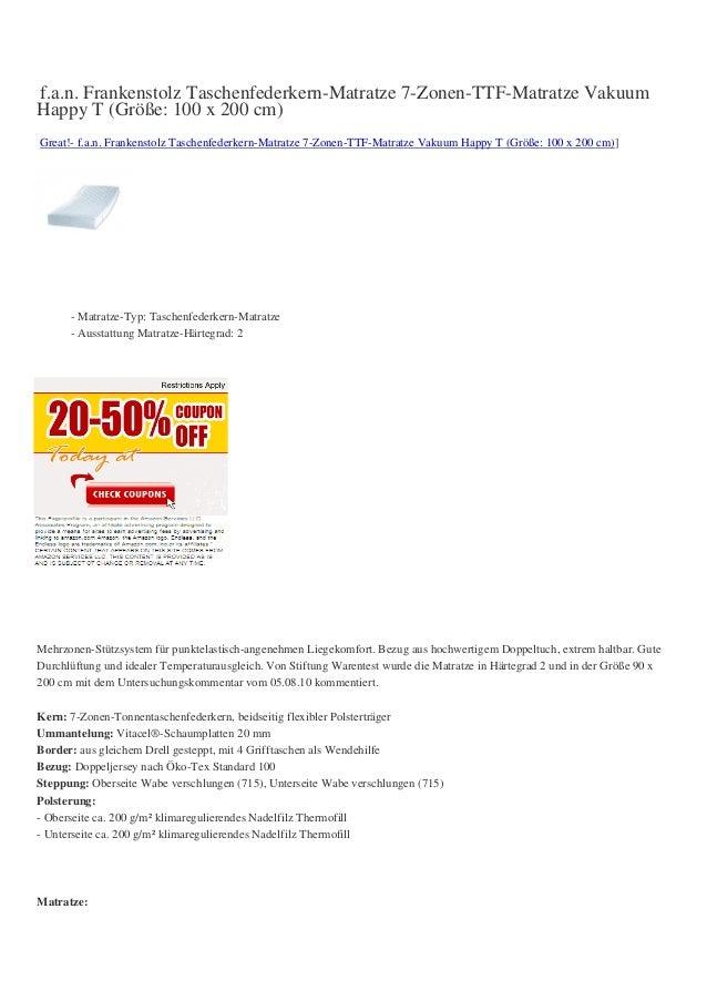 f.a.n. Frankenstolz Taschenfederkern-Matratze 7-Zonen-TTF-Matratze VakuumHappy T (Größe: 100 x 200 cm)Great!- f.a.n. Frank...