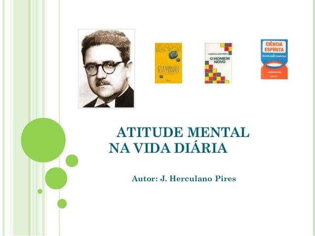 Atitude Mental Na Vida Diária