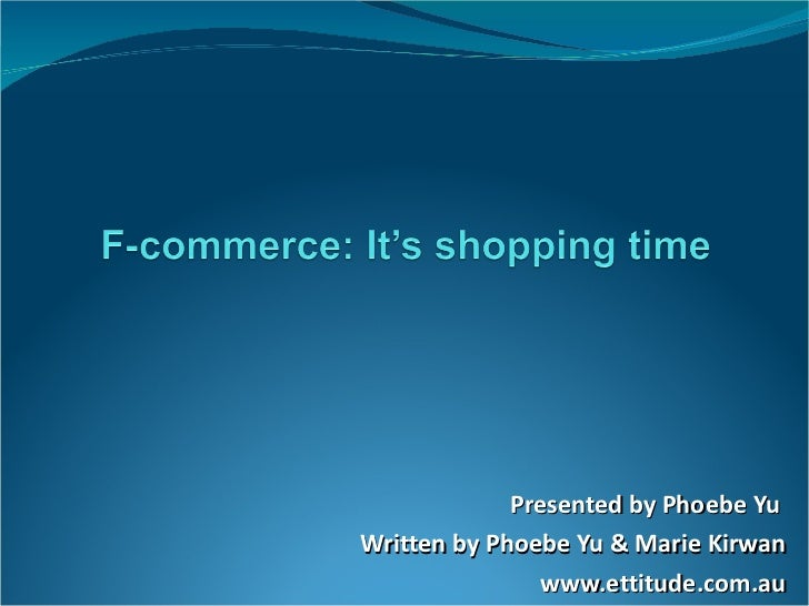 Presented by Phoebe Yu  Written by Phoebe Yu & Marie Kirwan www.ettitude.com.au