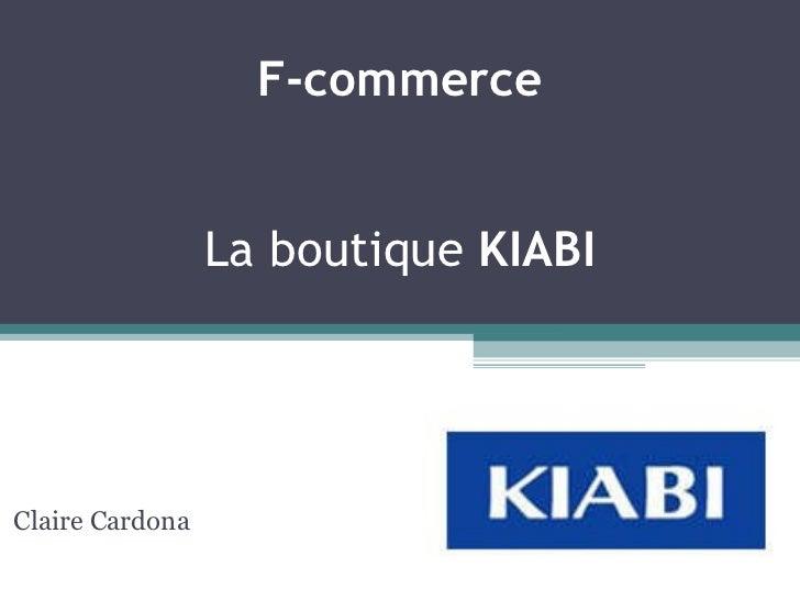 F-commerce La boutique  KIABI Claire Cardona
