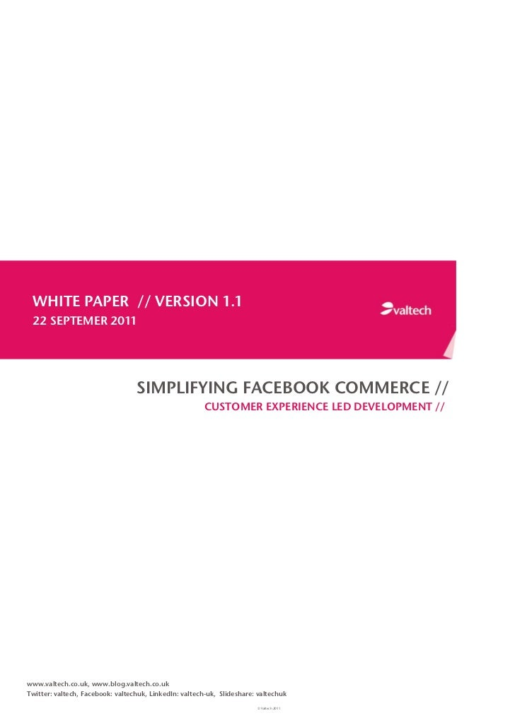 WHITE PAPER // VERSION 1.1 22 SEPTEMER 2011                                  SIMPLIFYING FACEBOOK COMMERCE //             ...