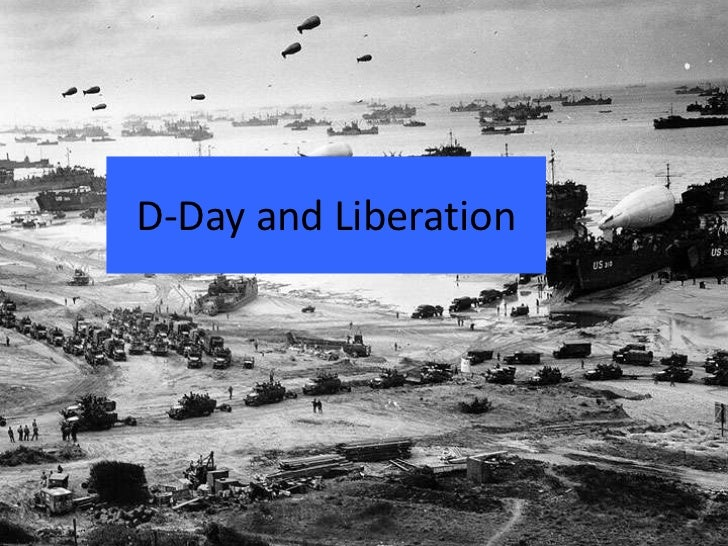 D-Day and Liberation