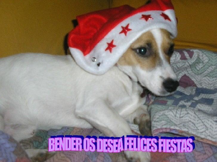 FELIZ NAVIDAD BENDER OS DESEA FELICES FIESTAS