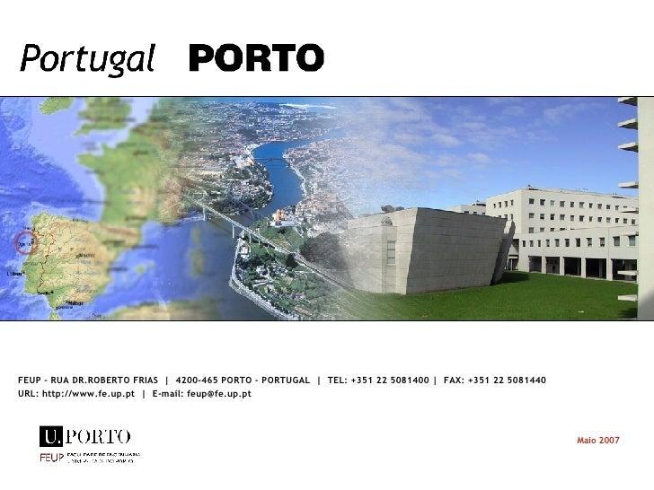 FEUP – RUA DR.ROBERTO FRIAS  |  4200-465 PORTO – PORTUGAL  |  TEL: +351 22 5081400 |  FAX: +351 22 5081440 URL: http://www...