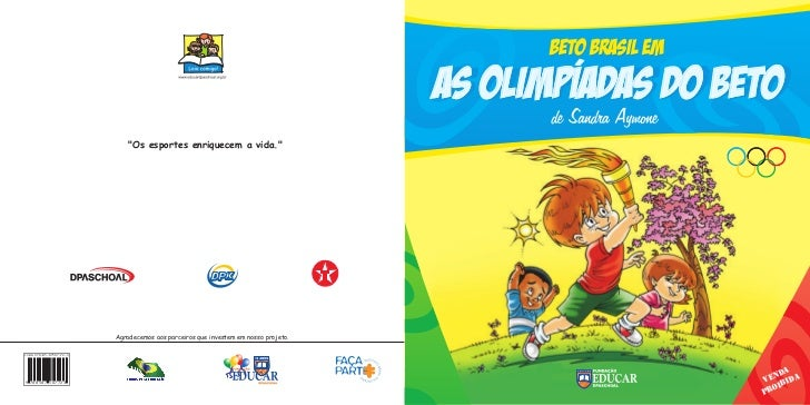 """""""Os esportes enriquecem a vida.""""                         Agradecemos aos parceiros que investem em nosso projeto.ISBN 978-..."""