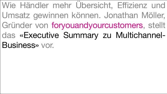 Wie Händler mehr Übersicht, Effizienz undUmsatz gewinnen können. Jonathan Möller,Gründer von foryouandyourcustomers, stell...