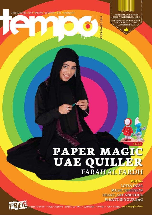THE FIRST MAGAZINE IN THE                       REGION TO USE MOBILE TAGGING       FEBRUARY 2013                       THE...