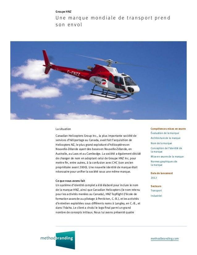 methodbranding.com Groupe HNZ Une marque m on dia le de tra nsp or t p rend son envol Compétences mises en œuvre Évaluatio...