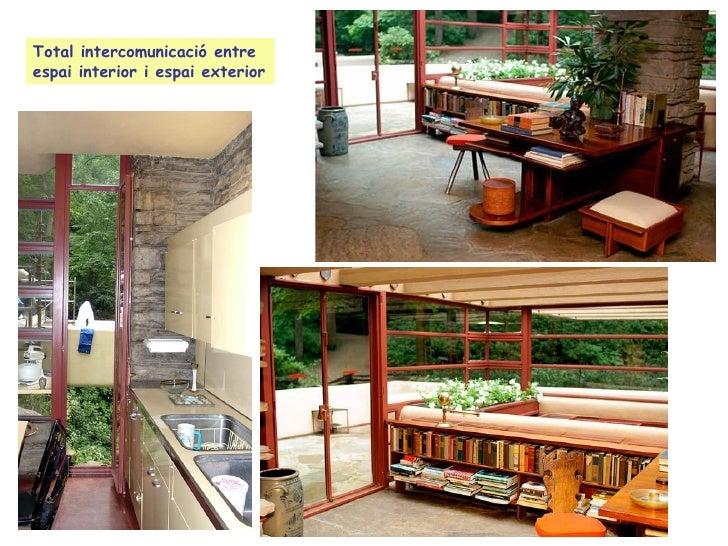 Qualsevol element ha d'estar integrat al disseny global. « fins i tot les taules, els armaris i els instruments musicals h...