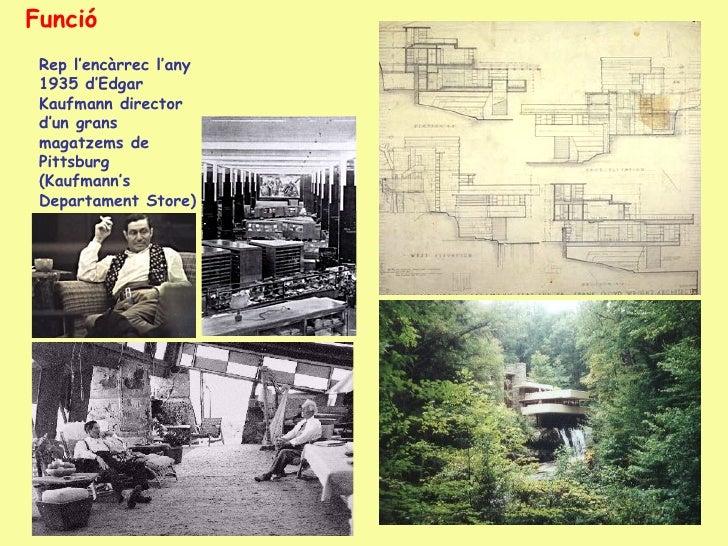 Models i influències La base de l'obra de Wright és el funcionalisme, com podem veure en l'ús de la planta lliure, però ta...