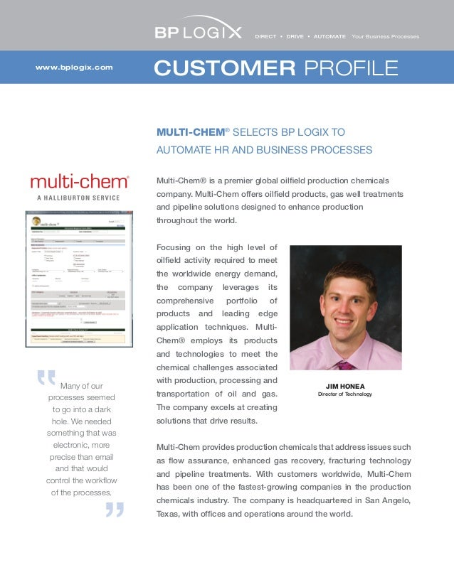 CUSTOMER PROFILEwww.bplogix.com MULTI-CHEM® SELECTS BP LOGIX TO AUTOMATE HR AND BUSINESS PROCESSES Multi-Chem® is a premie...