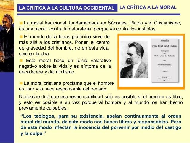 LA CRÍTICA A LA CULTURA OCCIDENTAL LA CRÍTICA A LA FILOSOFÍA El error fundamental de la Metafísica tradicional se asienta ...