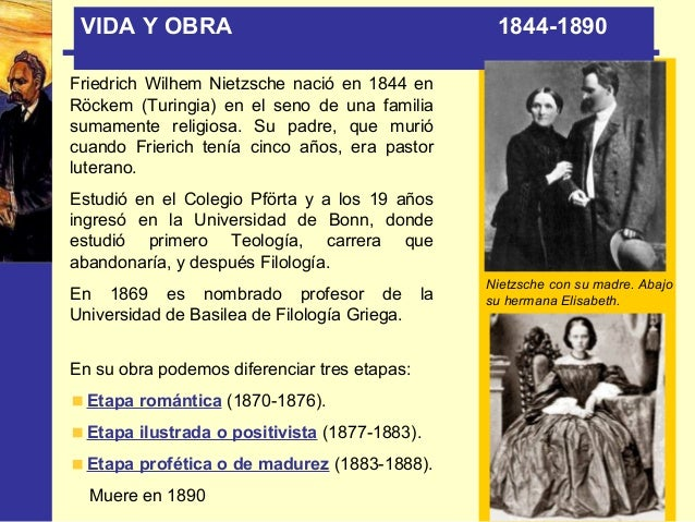 VIDA Y OBRA Etapa ilustrada o positivista (1877-1883) A los 33 años, enfermo (sífilis, neuralgias…) renuncia a su cátedra ...