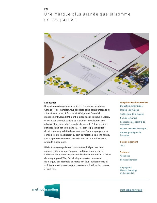 methodbranding.com PPI Une marque plus g ra nde qu e la s om m e de ses par ti es Compétences mises en œuvre Évaluation de...
