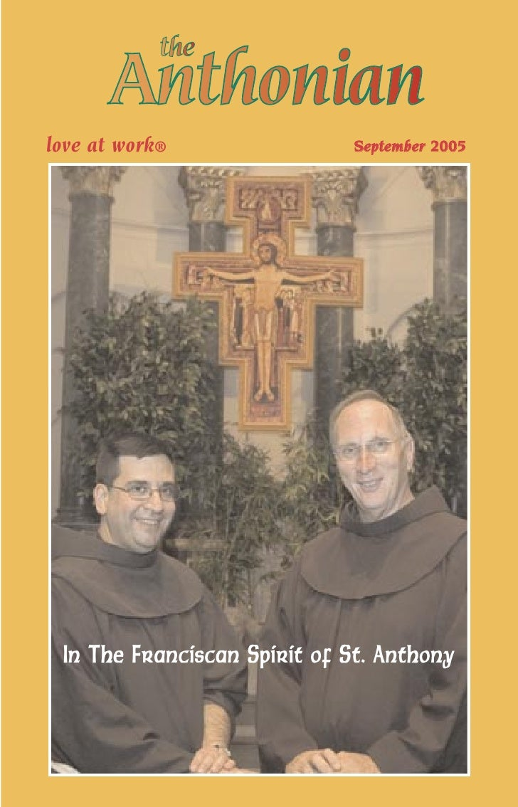 love at work®                September 2005      In The Franciscan Spirit of St. Anthony