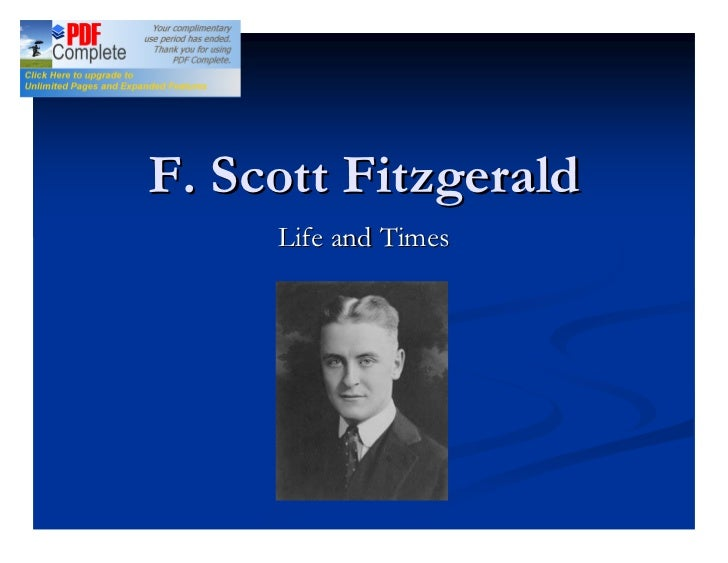 F. Scott Fitzgerald     Life and Times