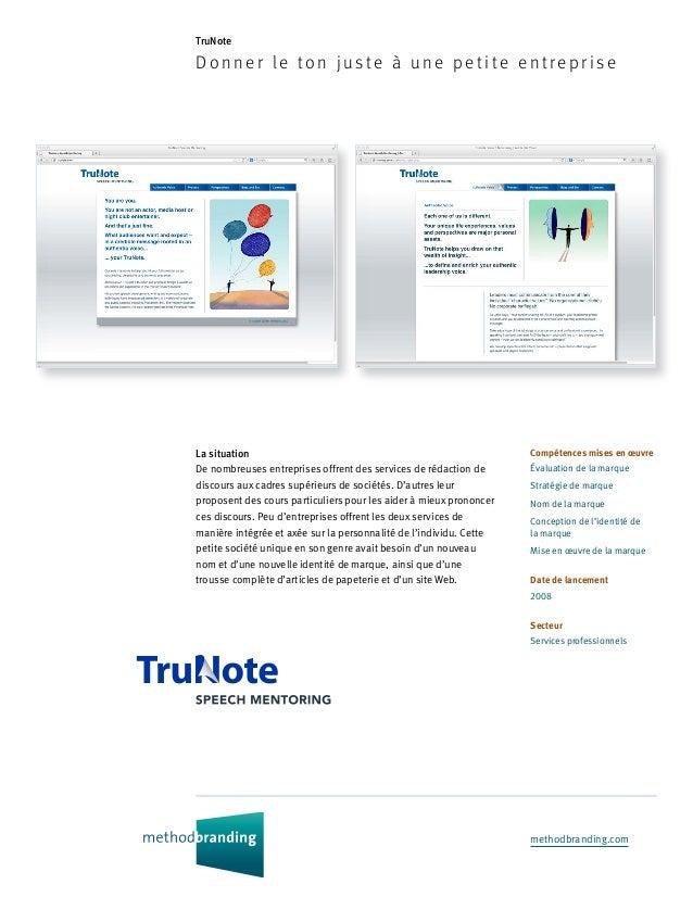 methodbranding.com TruNote Donner le ton juste à une p eti te en treprise Compétences mises en œuvre Évaluation de la marq...