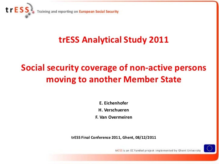 trESS Analytical Study 2011Social security coverage of non-active persons       moving to another Member State            ...