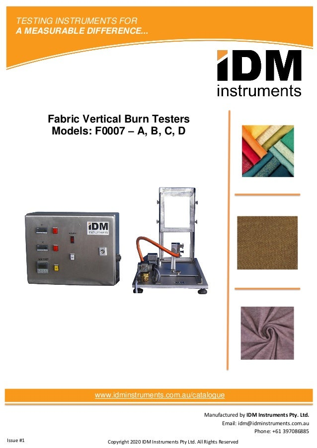 Manufactured by IDM Instruments Pty. Ltd. Email: idm@idminstruments.com.au Phone: +61 397086885 Fabric Vertical Burn Teste...