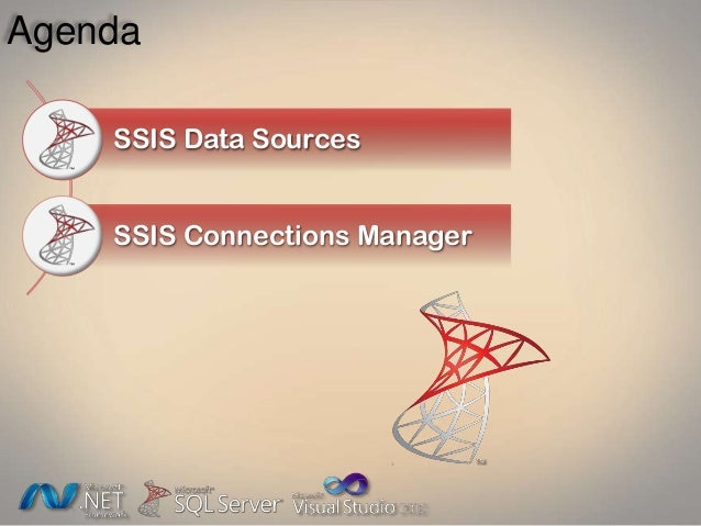 Agenda SSIS Data Sources SSIS Connections Manager