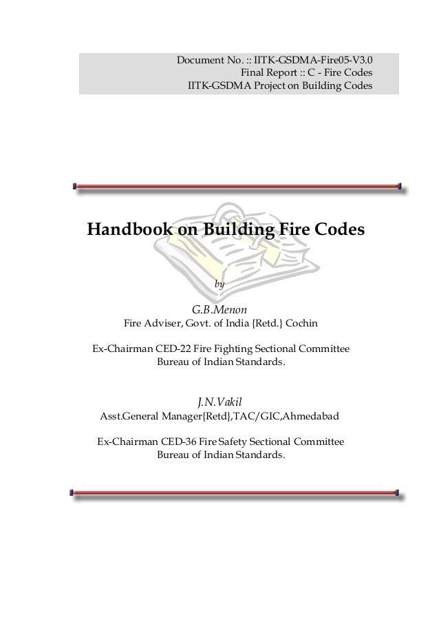 Document No. :: IITK-GSDMA-Fire05-V3.0 Final Report :: C - Fire Codes IITK-GSDMA Project on Building Codes Handbook on Bui...