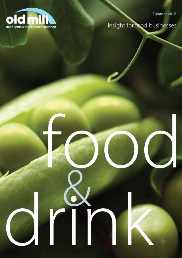 Summer 2016 food drink & Insight for food businesses