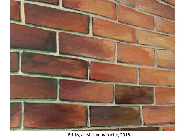 Bricks, acrylic on masonite, 2015