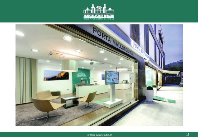 PORTAMONDIAL.COMpremier-suisse-estates.ch EXCLUSIVE PARTNER OF PORTA MONDIAL 13