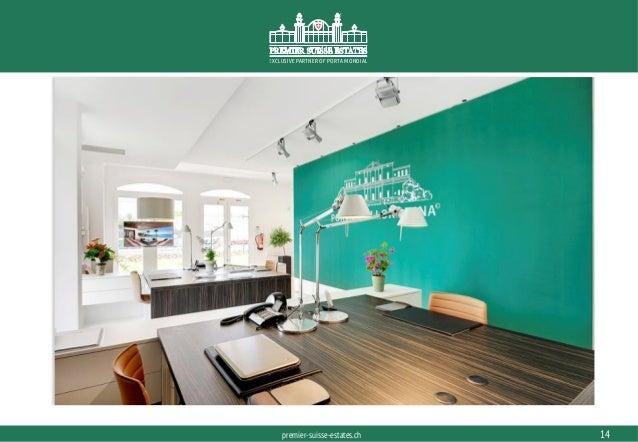 PORTAMONDIAL.COMpremier-suisse-estates.ch EXCLUSIVE PARTNER OF PORTA MONDIAL 14