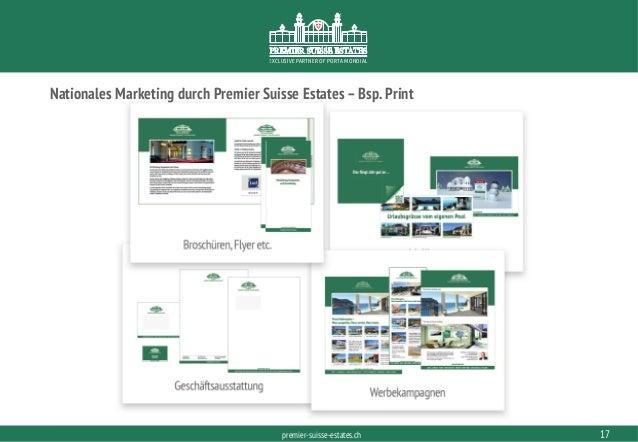 PORTAMONDIAL.COMpremier-suisse-estates.ch EXCLUSIVE PARTNER OF PORTA MONDIAL 17 Nationales Marketing durch Premier Suisse ...