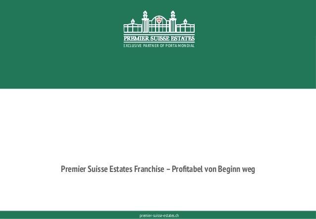 PORTAMONDIAL.COMpremier-suisse-estates.ch EXCLUSIVE PARTNER OF PORTA MONDIAL EXCLUSIVE PARTNER OF PORTA MONDIAL Premier Su...