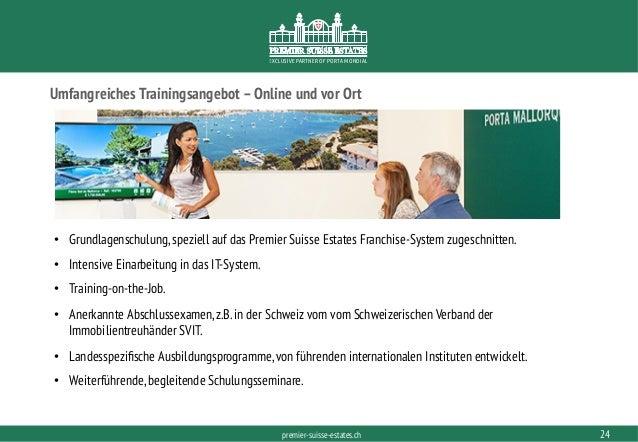 PORTAMONDIAL.COMpremier-suisse-estates.ch EXCLUSIVE PARTNER OF PORTA MONDIAL Umfangreiches Trainingsangebot –Online und vo...
