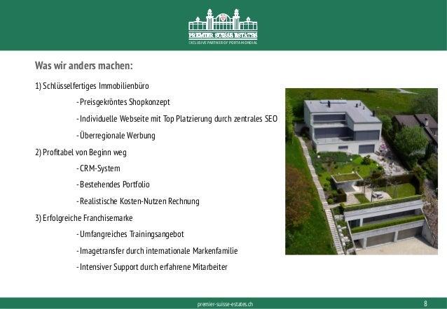 PORTAMONDIAL.COMpremier-suisse-estates.ch EXCLUSIVE PARTNER OF PORTA MONDIAL Was wir anders machen: 1) Schlüsselfertiges I...
