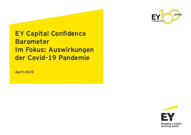 EY Capital Confidence Barometer Im Fokus: Auswirkungen der Covid-19 Pandemie April 2020