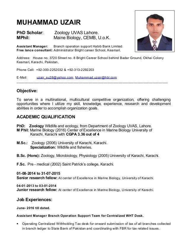 MUHAMMAD UZAIR PhD Scholar: Zoology UVAS Lahore. MPhil: Maine Biology, CEMB, U.o.K. Assistant Manager: Branch operation su...