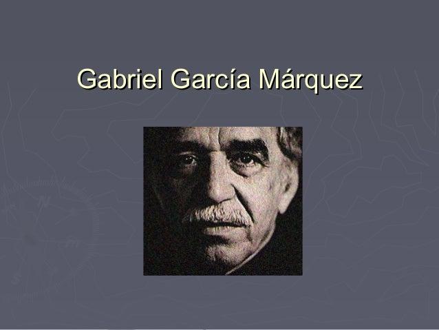 Gabriel García MárquezGabriel García Márquez