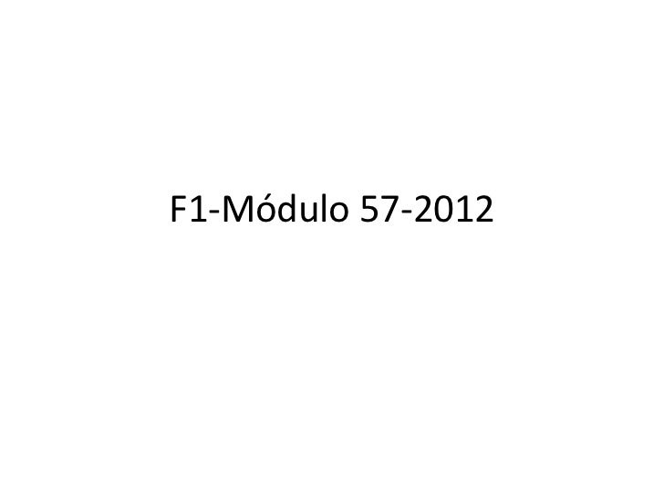 F1-Módulo 57-2012