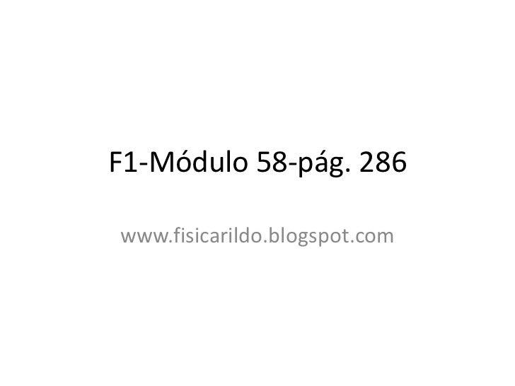 F1-Módulo 58-pág. 286www.fisicarildo.blogspot.com